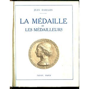 Babelon J.   La médaille et les Médailleurs
