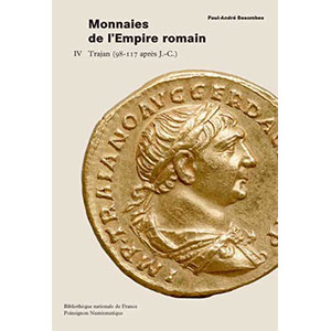 BESOMBES   Catalogue des monnaies de l'Empire Romain - Tome IV  Trajan