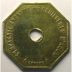 Compagnie Anonyme des Houillères d'Ahun   Cinq Francs payables en Pain   Lt, 8 tr  36mm    TTB
