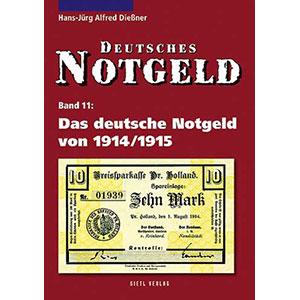 Dießner   Das deutsche Notgeld von 1914/1915
