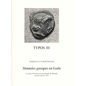 FURTWÄNGLER A.E.   Monnaies grecques en Gaule