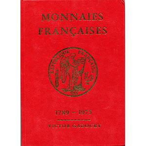 GADOURY   Monnaies Françaises   1789-1975