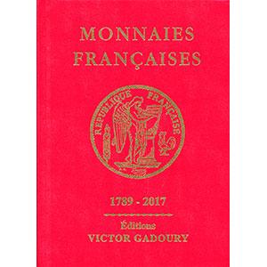 GADOURY   Monnaies Françaises   1789-2017