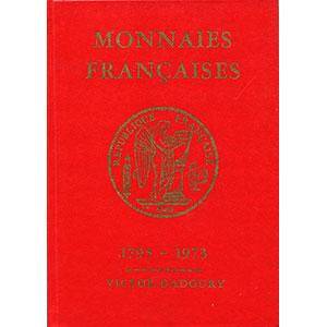 GADOURY   Monnaies Françaises   1795-1973