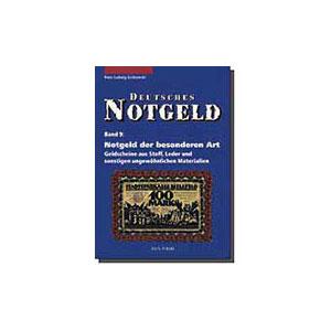 GRABOWSKI   Notgeld der besonderen Art : Geldscheine aus Stoff, Leder und sonstigen ungewöhnlichen Materialien  tome 9