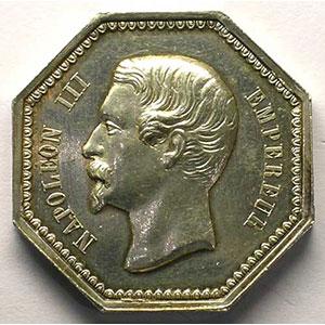Jeton octogonal en argent   Napoléon III    SUP