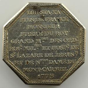 jeton octogonal en argent   Ordre du Mont Carmel et de Saint-Lazare   Louis Stanislas Xavier (futur Louis XVIII)   1773    TTB