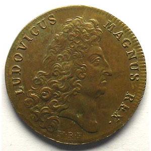 jeton rond en cuivre   Louis XIV   1705    TTB+/SUP