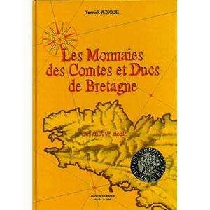 JEZEQUEL   Les monnaies des comtes et ducs de Bretagne