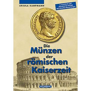 KAMPMANN Ursula   Die Münzen Der Römischen Kaiserzeit