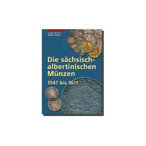 KEILITZ/KAHNT Die sächsisch-albertinischen Münzen 1547-1611