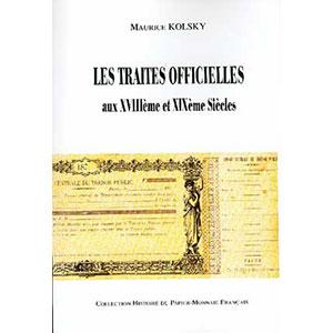 KOLSKY   Les Traites Officielles aux 18° et 19° siècles