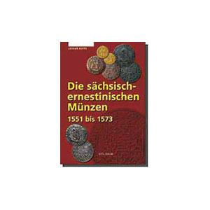 KOPPE  Die sächsisch-ernestinischen Münzen  1551-1573