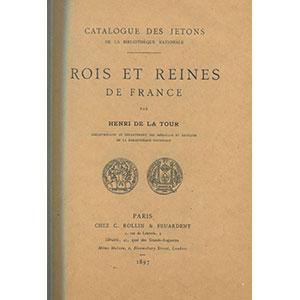 LA TOUR   Jetons des Rois et Reines de France