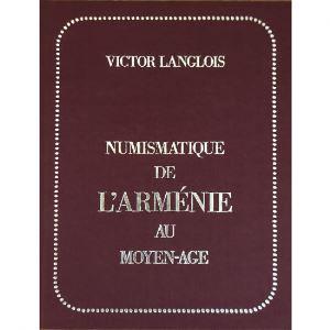 LANGLOIS Victor   Numismatique de l'Arménie au moyen-age