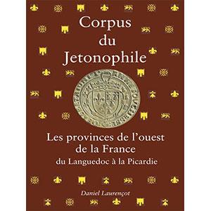 Laurençot   Corpus du Jetonophile   Tome IV