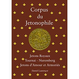 Laurençot   Corpus du Jetonophile   Tome VI