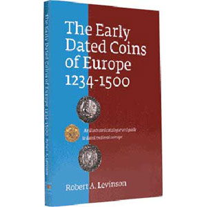 LEVINSON   The Early Dated Coins of Europe   1234-1500