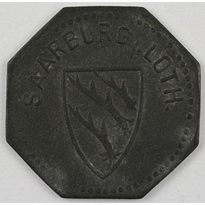 Photo numismatique  Monnaies Monnaies et jetons de nécessité d'Alsace-Moselle SAARBURG (Sarrebourg) (57) Saarburg i.Loth. 10 (pf)   1917   Zn,8   20,5 mm    TTB