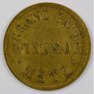 Photo numismatique  Monnaies Monnaies et jetons de nécessité d'Alsace-Moselle METZ (57) Grand Café WINDSOR 25 (Pf)   Lt, R   22 mm   TB+
