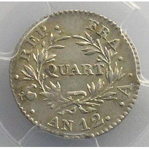 Photo numismatique  Monnaies Monnaies françaises 1793-1959 1/4 Franc G.342   Bonaparte Premier Consul An 12 A  (Paris)    PCGS-AU55    TTB+/SUP