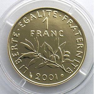 Photo numismatique  Monnaies Monnaies françaises en or 1 Franc G.474   Semeuse 2001   épreuve or    BU