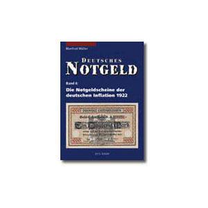 MÜLLER   Die Notgeldscheine der deutschen Inflation  (1922-1923)  tome 4