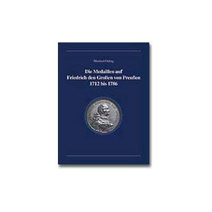 OLDING   Die Medaillen auf Friedrich den Grossen von Preussen