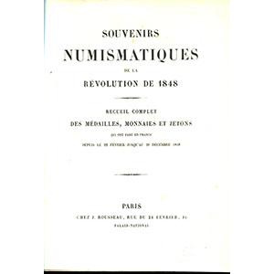 SAULCY   Souvenirs numismatiques de la révolution de 1848