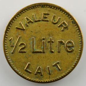 Valeur 1/2 litre lait   Société de Laiterie   jeton rond en laiton  20mm    TTB