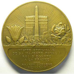 VERNIER 1924   Visite du Roi d'Egypte en France   20-22 octobre 1927   bronze - 72mm    SUP